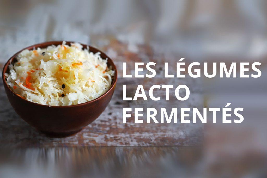 legumes-lactofermentes-dieteticienne-nutrionniste-metz-conseil-manger